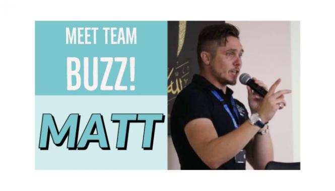 Team buzz Matt