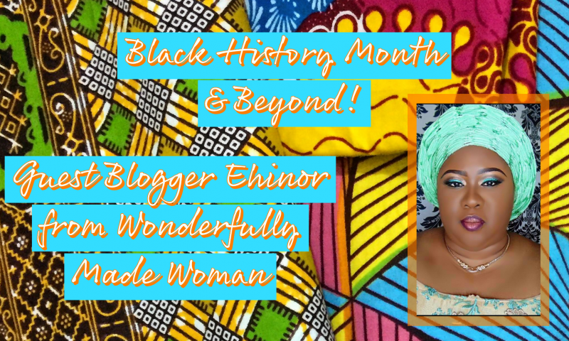 Guest Blogger Ehinor from Wonderfully Made Woman