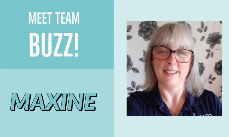 Meet Team buzz: Maxine