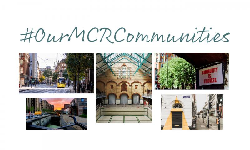 #OurMCRCommunities