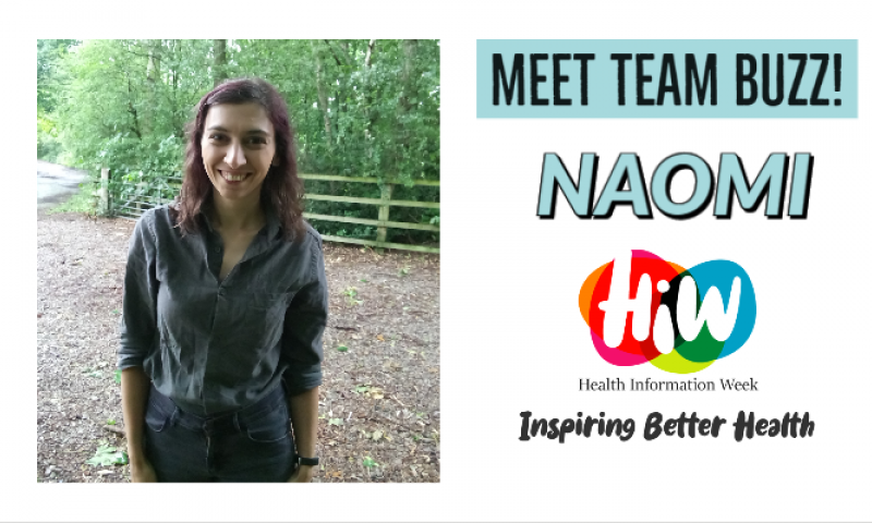 Meet Naomi from Team buzz this Health Information Week!
