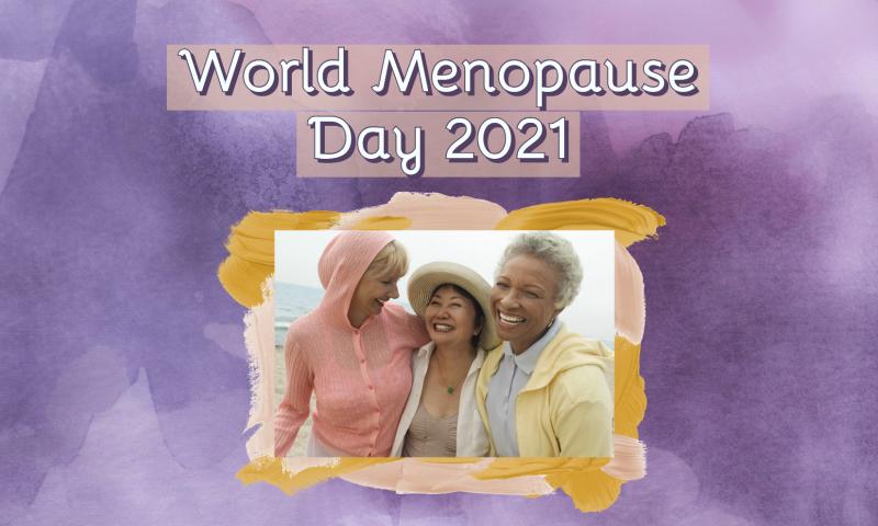 World Menopause Day 2021